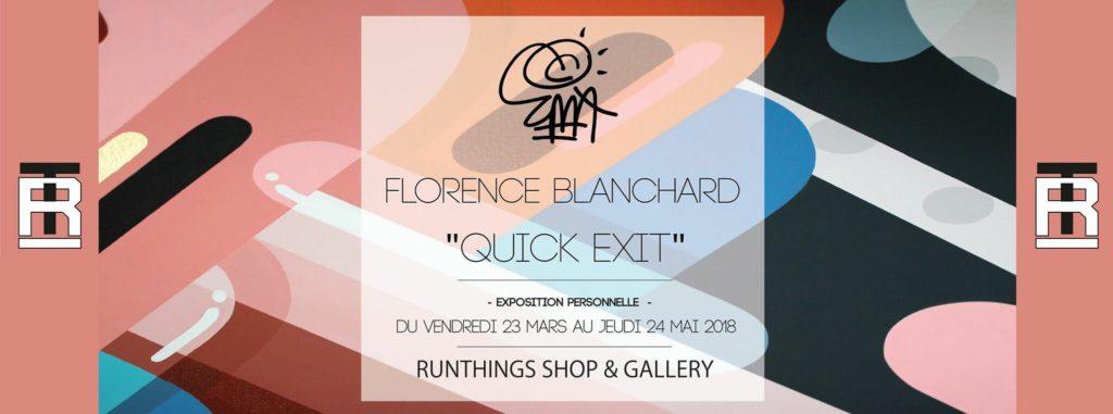 Exposition de Florence Blanchard « Quick exit »