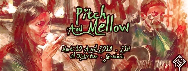 Pitch & Mellow, concert 10 avril