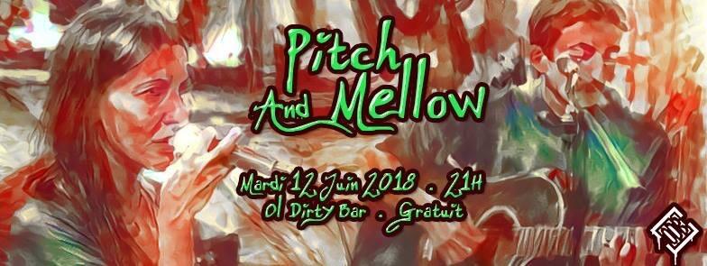 Pitch & Mellow