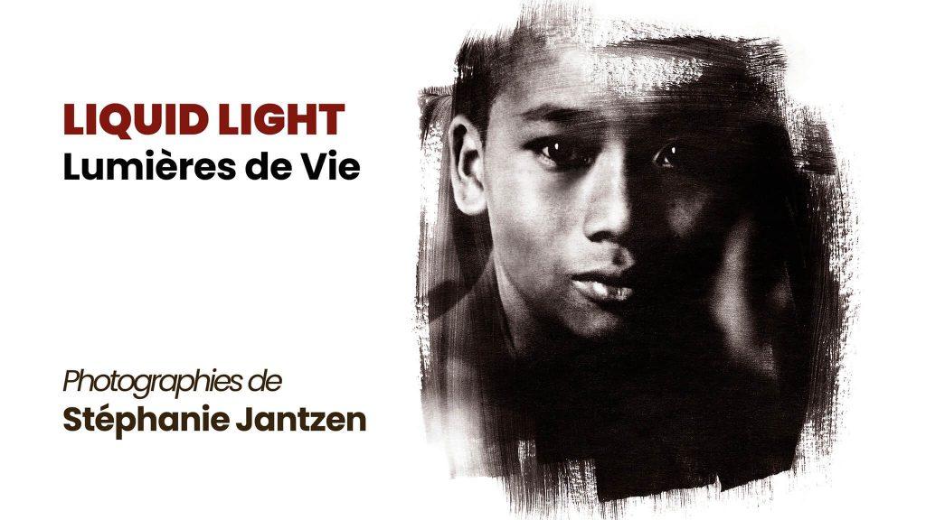 Liquid light, Lumières de vie