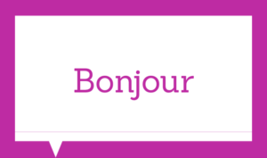 Basic french expressions - Bonjour