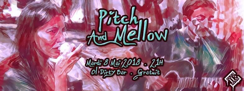 Pitch & Mellow
