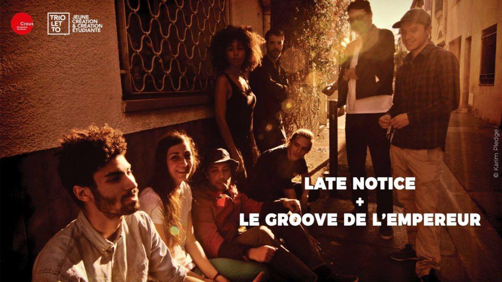 Late Notice & Le Groove de l'Empereur