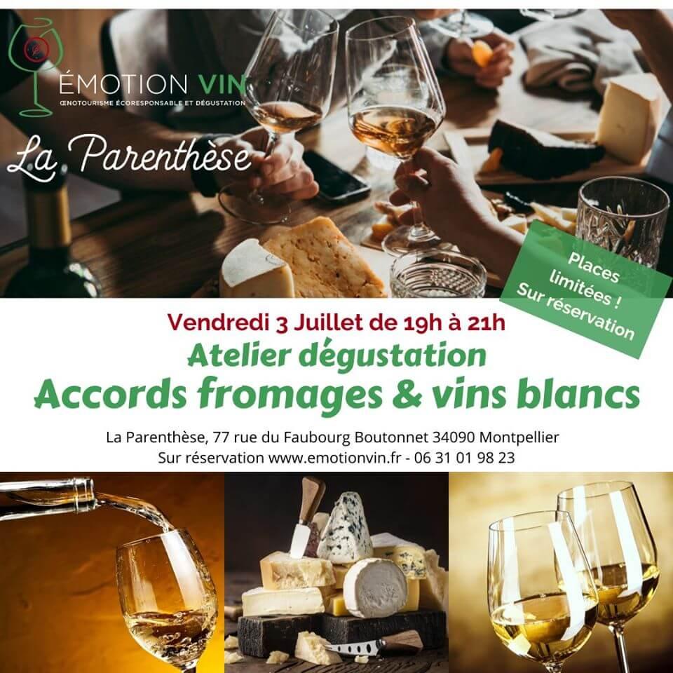 Atelier dégustation vins blancs et fromages